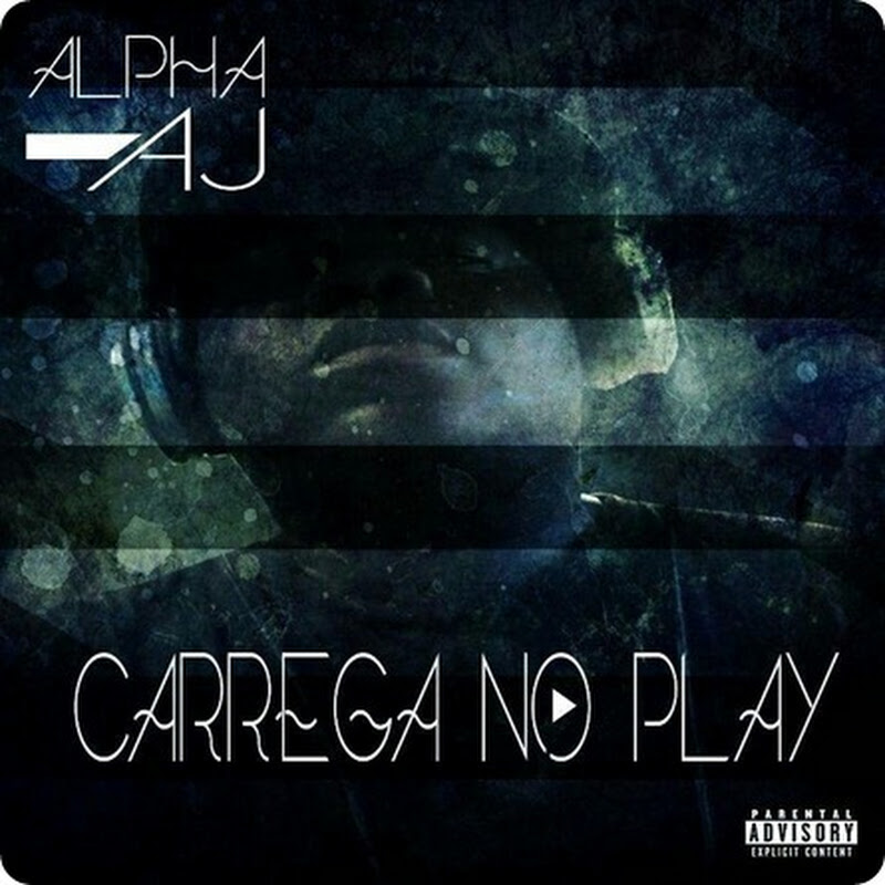 Alpha AJ - Corta Essa Fita (Promo Track) [Download]