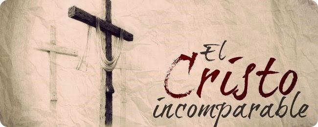 Audio Estudio Biblico Gratis para mujeres cristianas El Cristo Incomparable Semana Santa Lucy Reyna Reynalandia