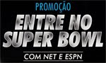 promocao entre no jogo do super bowl com net e espn