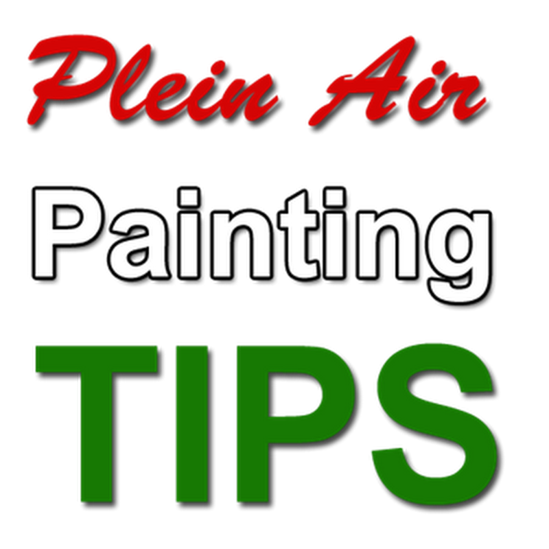 Tips for Plein Air Painting in the Outdoors