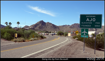 Ajo coming in from the south