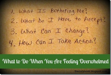 What to Do When You Are Feeling Overwhelmed - The Cozy Nook