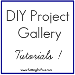 DIY Project Gallery Tutorials from Setting for Four[4]