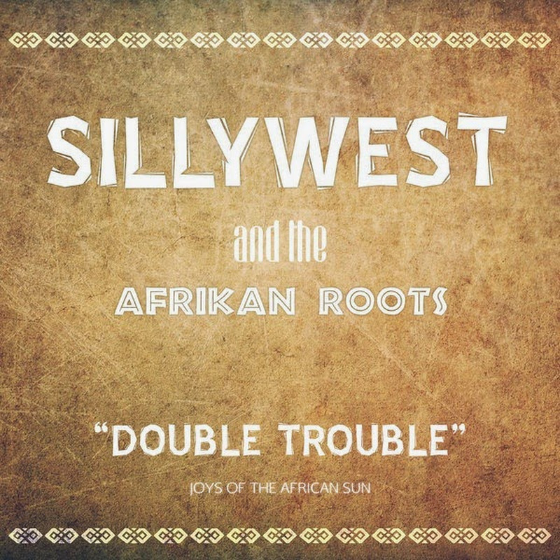 Silly West, Afrikan Roots - Trouble (Main Mix + Instrumental 2k15)