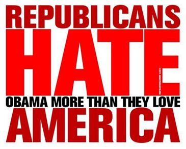 Republicans hate Obama more than they love America