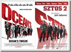 Cartazes de Ocean's Twelve e Sztos 2