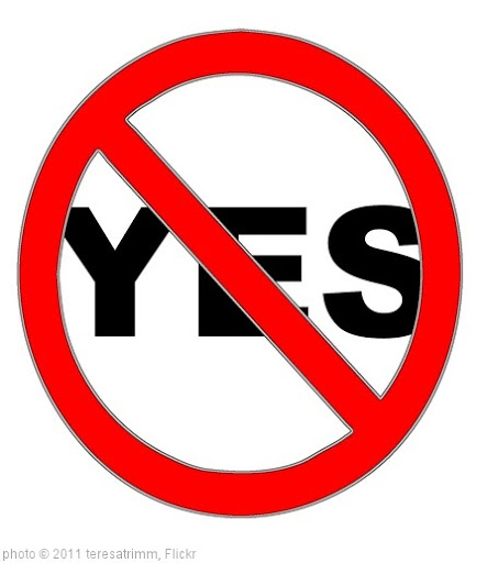 'Say No to Yes' photo (c) 2011, teresatrimm - license: http://creativecommons.org/licenses/by-sa/2.0/