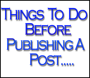Thing to do before publishing Blog Post