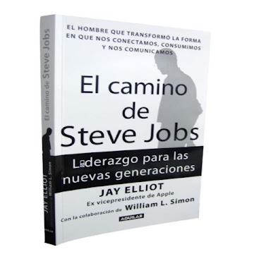 EL CAMINO DE STEVE JOBS, Jay Elliot [ Libro ] – Liderazgo para las nuevas generaciones, a través del ejemplo de un visionario