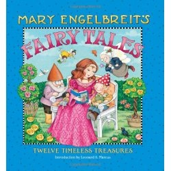 Mary Engelbreit's Fairy Tales: Twelve Timeless Treasures