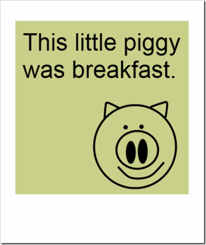 this piggy was breakfast