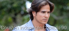 Corazón Indomable Capitulo 90