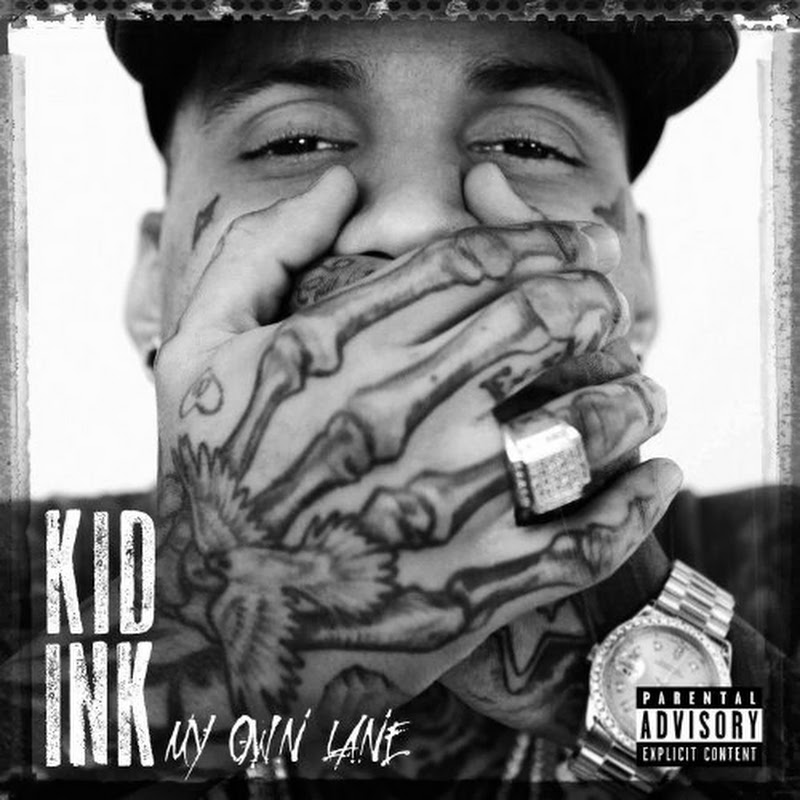 DE AFARĂ: Kid Ink - My Own Lane (2014)