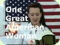 One Great American Woman