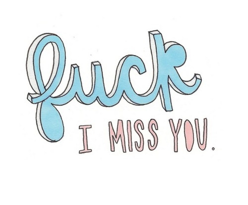 fuck_i_miss_you_quote
