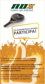 Concurso de NOX: ¡Tú SLOGAN tiene premio, PARTICIPA! y llevate una pala Ultimate.