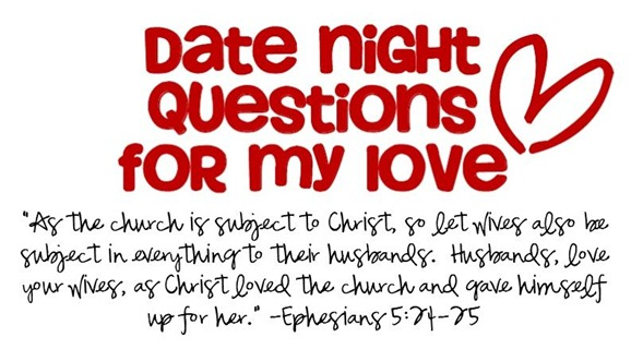 date night questions for my love