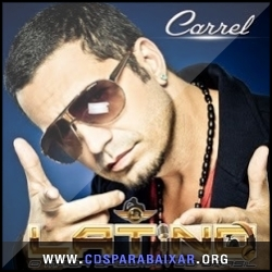 CD Latino - Carrel (2013), Baixar Cds, Download, Cds Completos