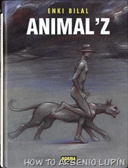 P00005 - Enki Bilal - Animal'z