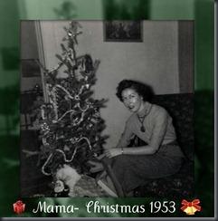Mama Christmas 1953 002