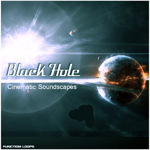 Download Function Loops Black Hole Cinematic Soundscapes | ProducerLoops com