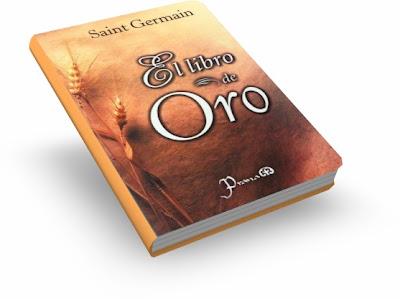EL LIBRO DE ORO DE SAINT GERMAIN [ Libro ] – El punto de referencia para todos los seres que quieran descubrir su propia divinidad