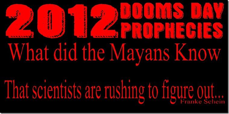 2012 Prophecies By Franke Schein