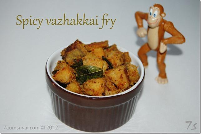 Spicy vazhakkai fry