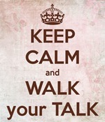 keep-calm-and-walk-your-talk