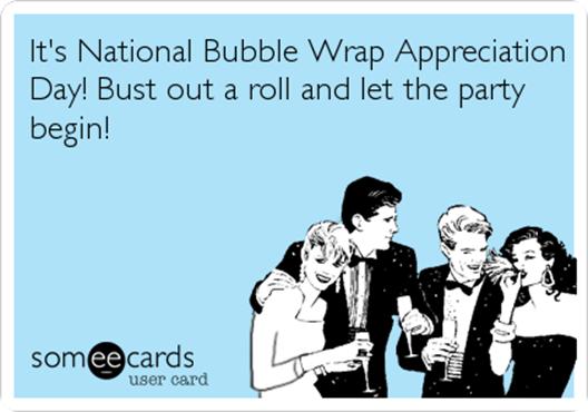 national Bubblewrap Appreciation Day