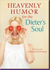 Heavenly Humor for the Dieters Soul BN