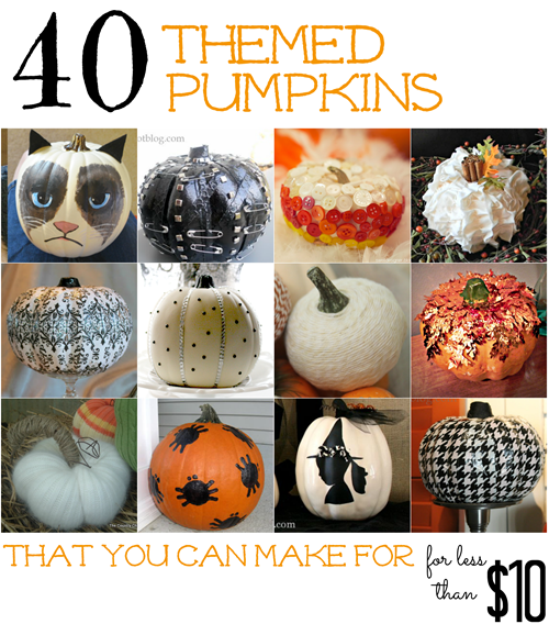 40 Themed Pumpkins You Can Make for Less Than $10