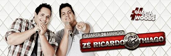 Zé Ricardo e Thiago se apresentam nesta quarta-feira, dia 26, no Wood's em São Paulo