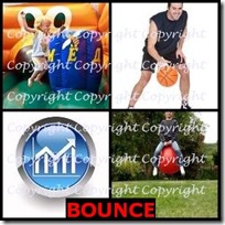 BOUNCE- 4 Pics 1 Word Answers 3 Letters