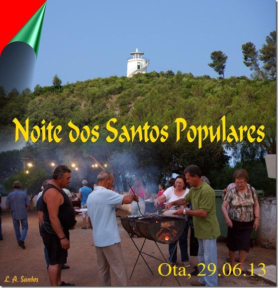 Noite dos Santos Populres - 2013