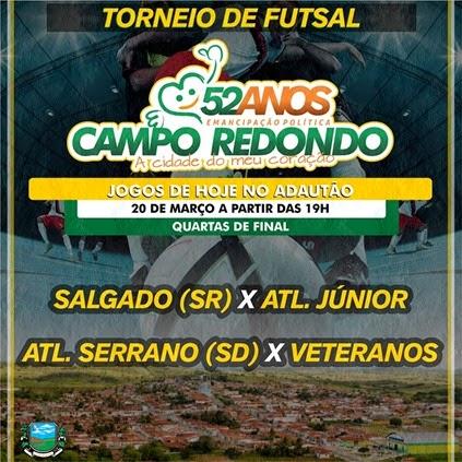 20.03 - Futsal - 52 anos Campo Redondo - VETERANOS - ATLETICO SERRANO - A MOVELAR - MERCADINHO - SALGADO - RDA - ATLETICO JR - HJ