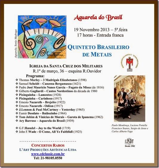 Concerto dia 19 12 13 - QuintetoBrasileiro de Metais - ISCM e L Art
