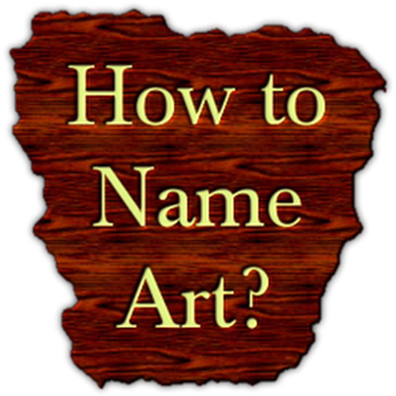 How to Find the Perfect Title For Art