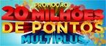 20 Milhoes de Pontos Multiplus