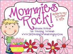 Mommies Rock!