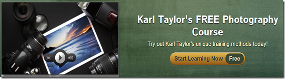 Karl Taylor s FREE Photography Course by Karl Taylor