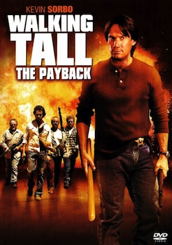 Walking tall the payback poster