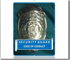 """""""SECURITY GUARD'S PROFESSIONAL CODE OF CONDUCT"""""""