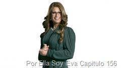 Por Ella Soy Eva Capitulo 156