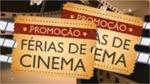promocao ferias de cinema tap e cinemark