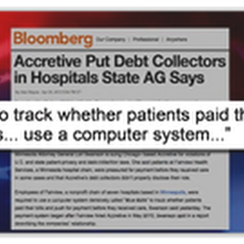 Colbert Talks Accretive Care–Collections in the Hospital ER (Video) Attack of the Killer Algorithms Chapter 30!
