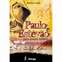 Paulo-e-estevao-para-jovens-leitores__g282483