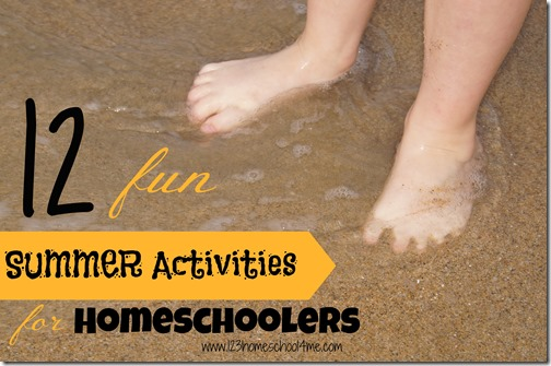 12 fun summer activities for homeschoolers from 123 Homeschool 4 Me