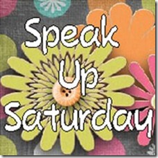 Speak Up Saturday
