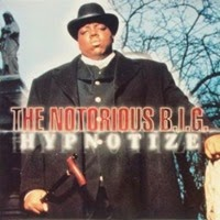 The_Notorious_B.I.G._-_Hypnotize